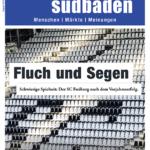 August-Ausgabe: <br> Der SC Freiburg nach dem Vorjahreserfolg