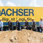 Dachser Logistik: Spatenstich für Millionen-Investition