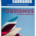 Juli-Ausgabe: Tourismus – Wer die Region in Bewegung setzt