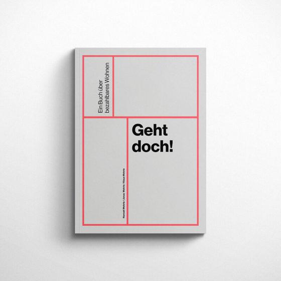 Geht doch! - Ein Buch über bezahlbaren Wohnraum